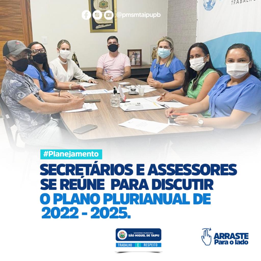 secretários municipais e assessores se reuniram para discutir o PPA 2022 - 2025