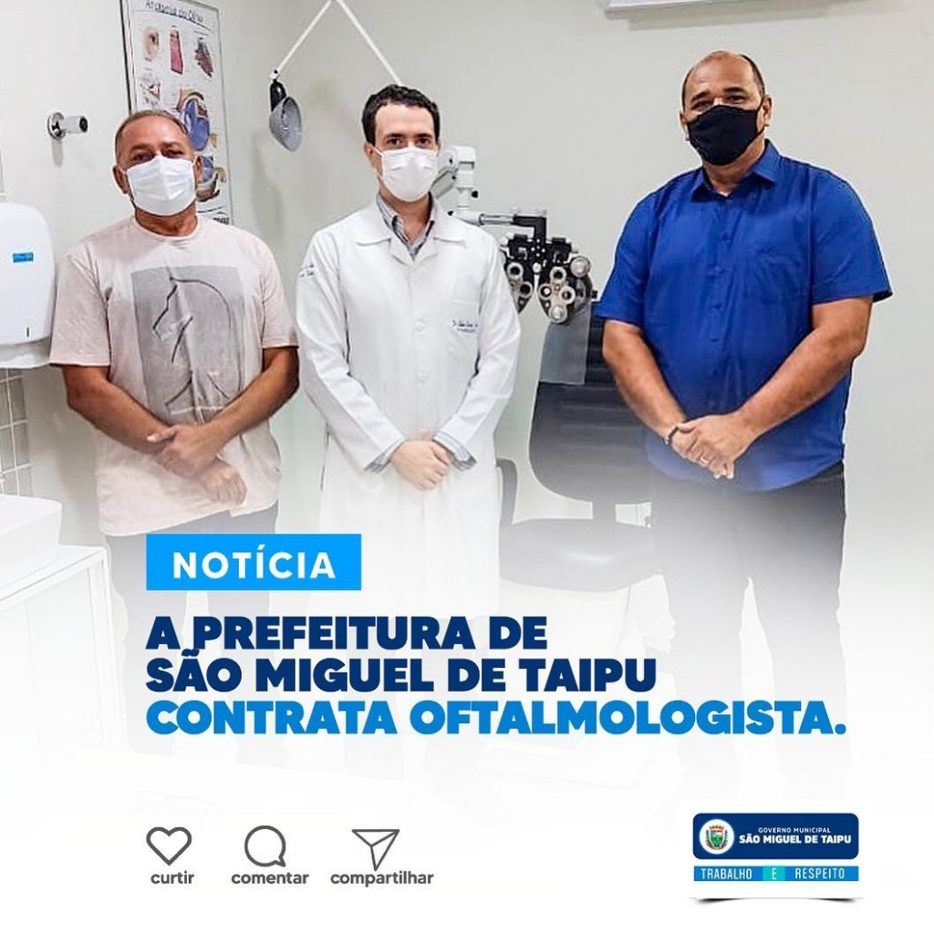 A prefeitura municipal São Miguel de Taipu contrata Oftalmologista.