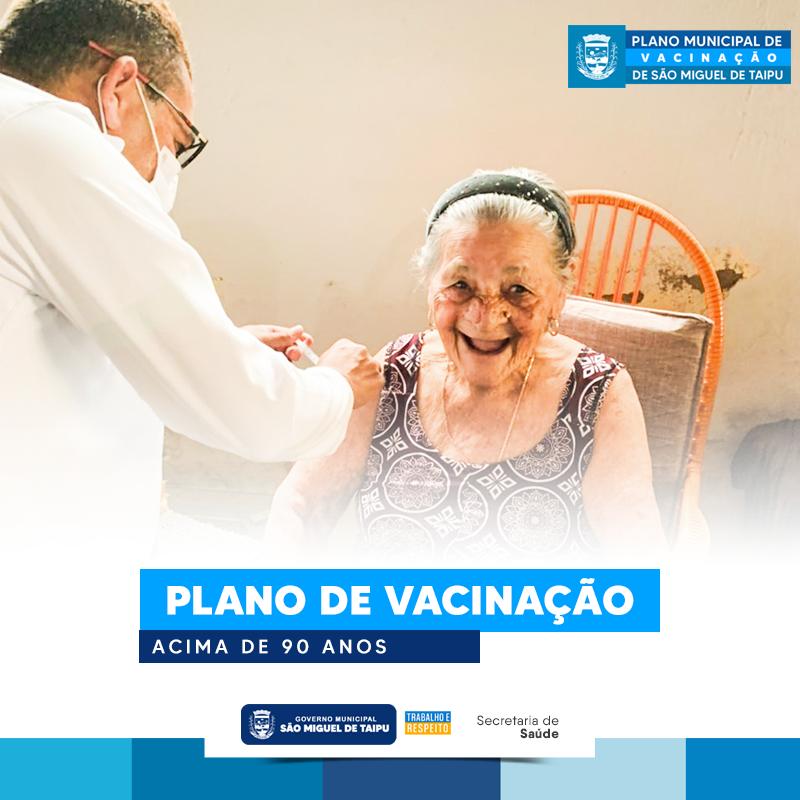 Vacinação: Secretaria deu inicio vacinação acima de 90 anos